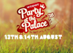 Party At The Palace full line up announced