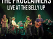 The Proclaimers Live at The Belly Up