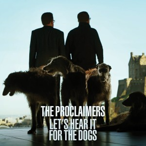 Proclaimers Lets Hear It For The Dogs Album Cover