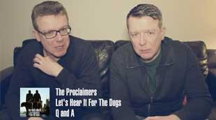 Proclaimers Q & A